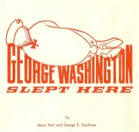 1967 George Washington Slept Here Pic